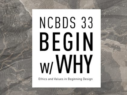 National Conference on the Beginning Design Student (NCBDS)